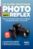 EYROLLES Le Guide Pratique Photo Reflex Edition 2017